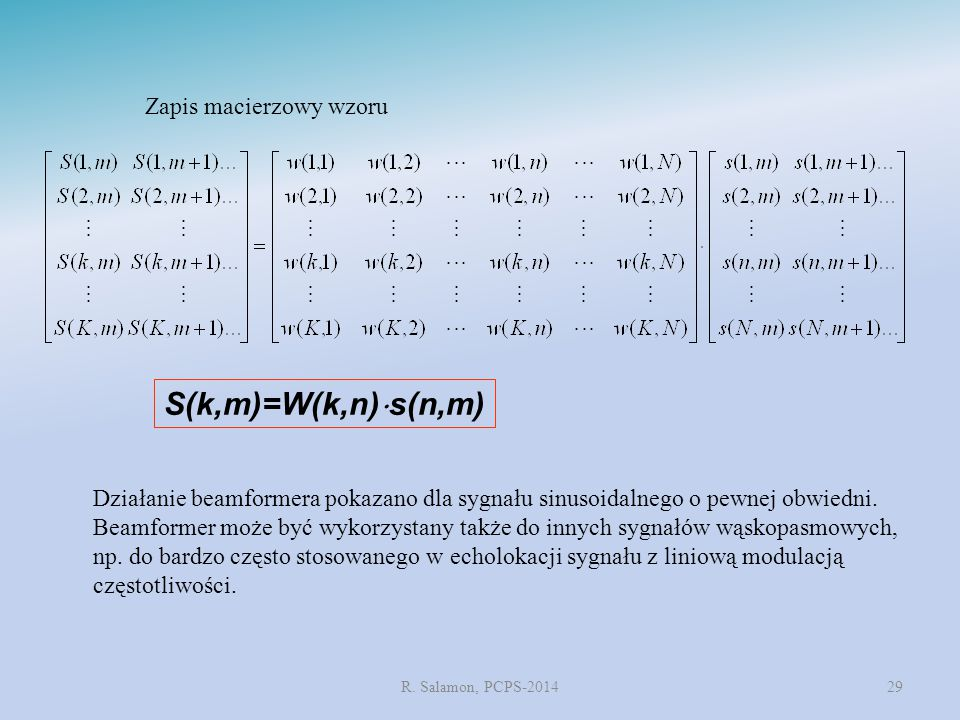 S(k,m)=W(k,n)s(n,m) Zapis macierzowy wzoru