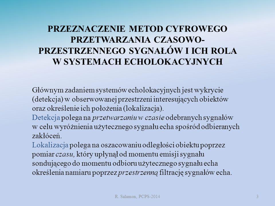 PRZEZNACZENIE METOD CYFROWEGO PRZETWARZANIA CZASOWO- PRZESTRZENNEGO SYGNAŁÓW I ICH ROLA W SYSTEMACH ECHOLOKACYJNYCH