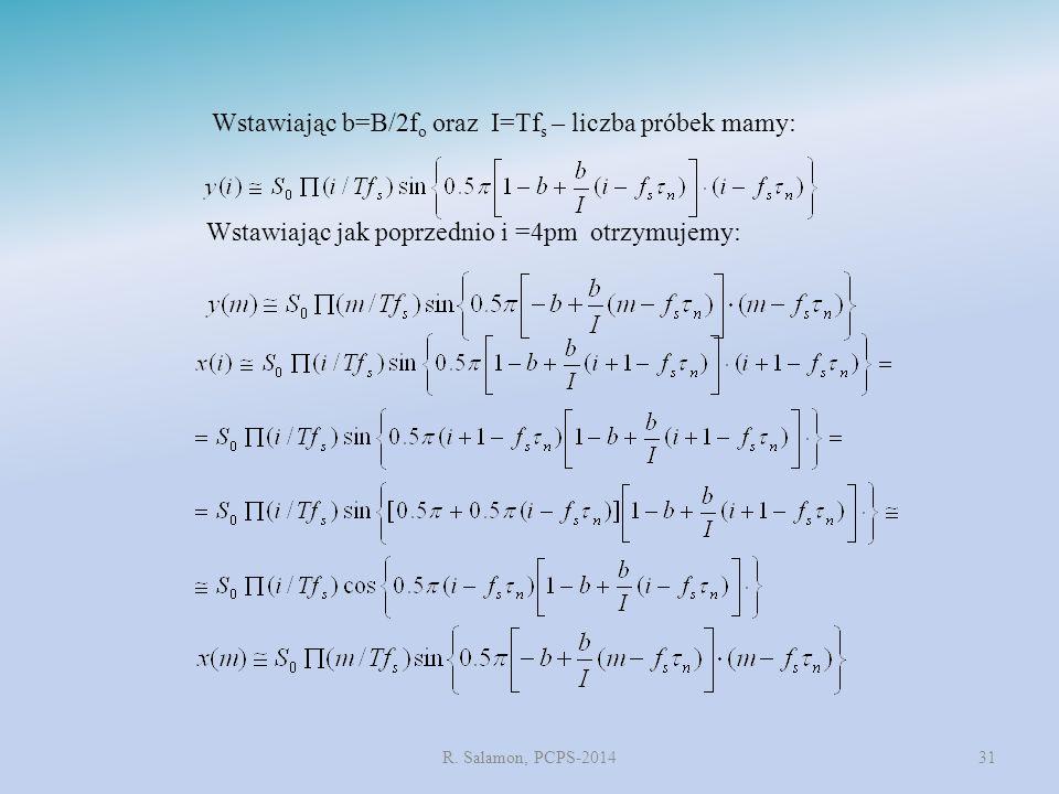 Wstawiając b=B/2fo oraz I=Tfs – liczba próbek mamy:
