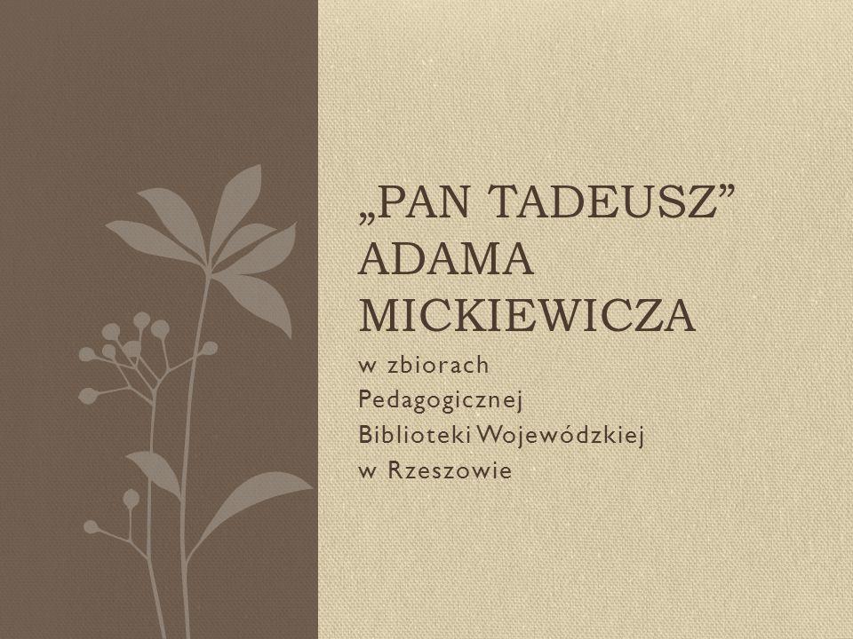 """""""Pan Tadeusz Adama Mickiewicza"""