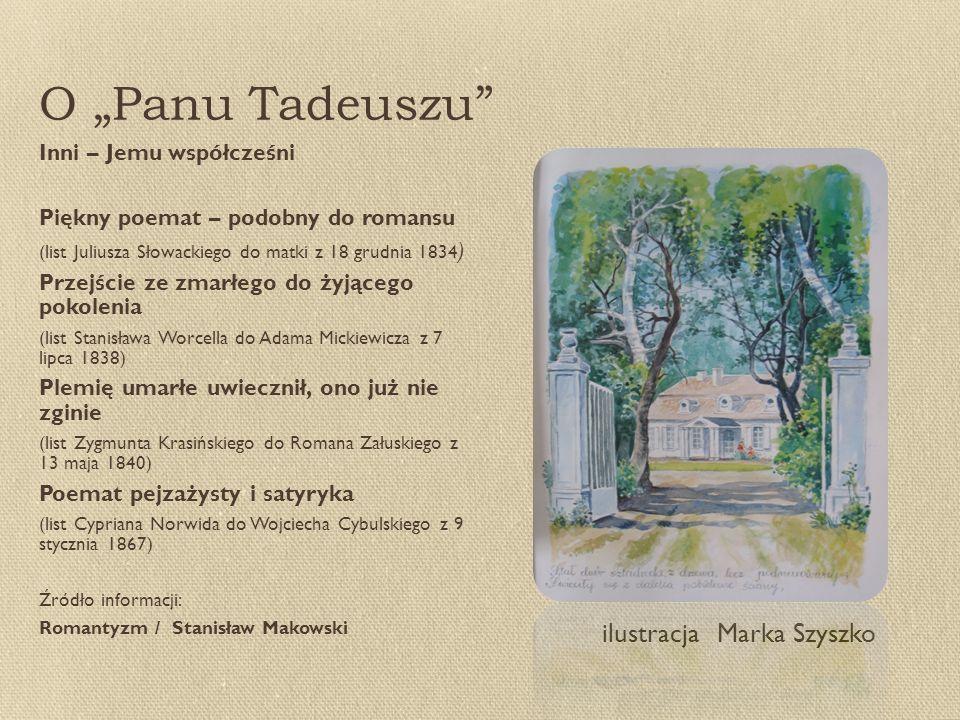 """O """"Panu Tadeuszu ilustracja Marka Szyszko Inni – Jemu współcześni"""