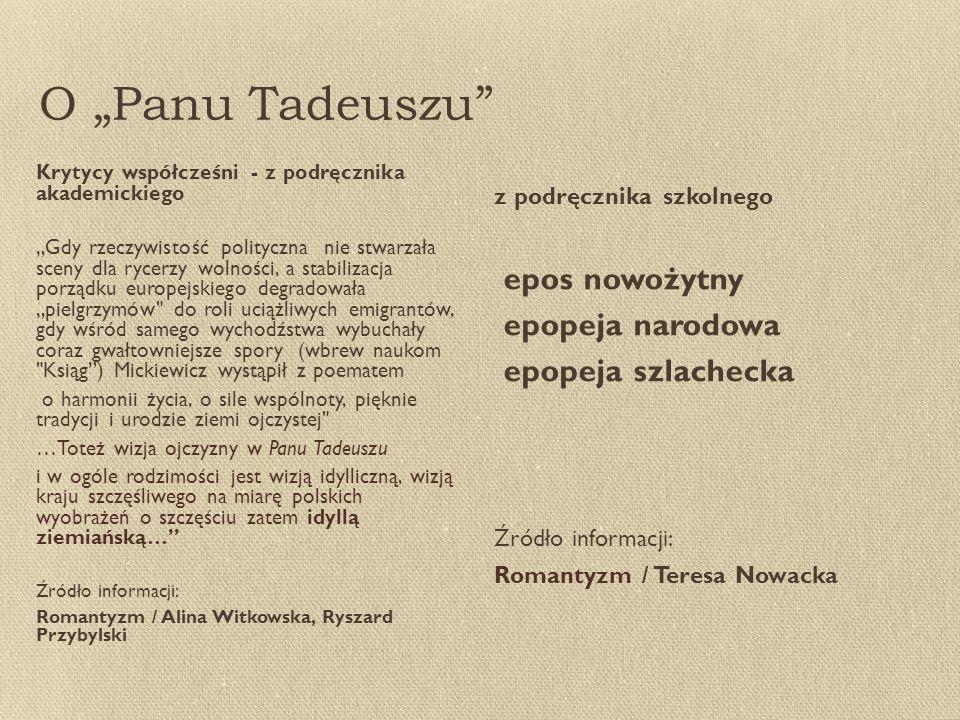 """O """"Panu Tadeuszu epos nowożytny epopeja narodowa epopeja szlachecka"""