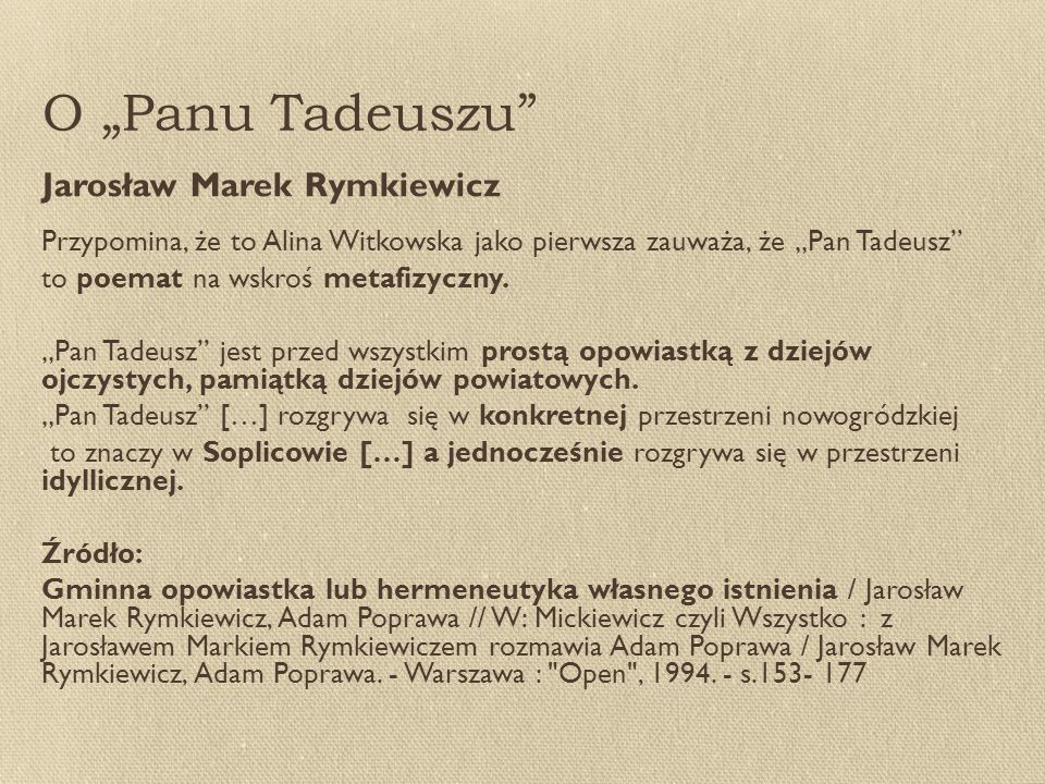 """O """"Panu Tadeuszu Jarosław Marek Rymkiewicz"""