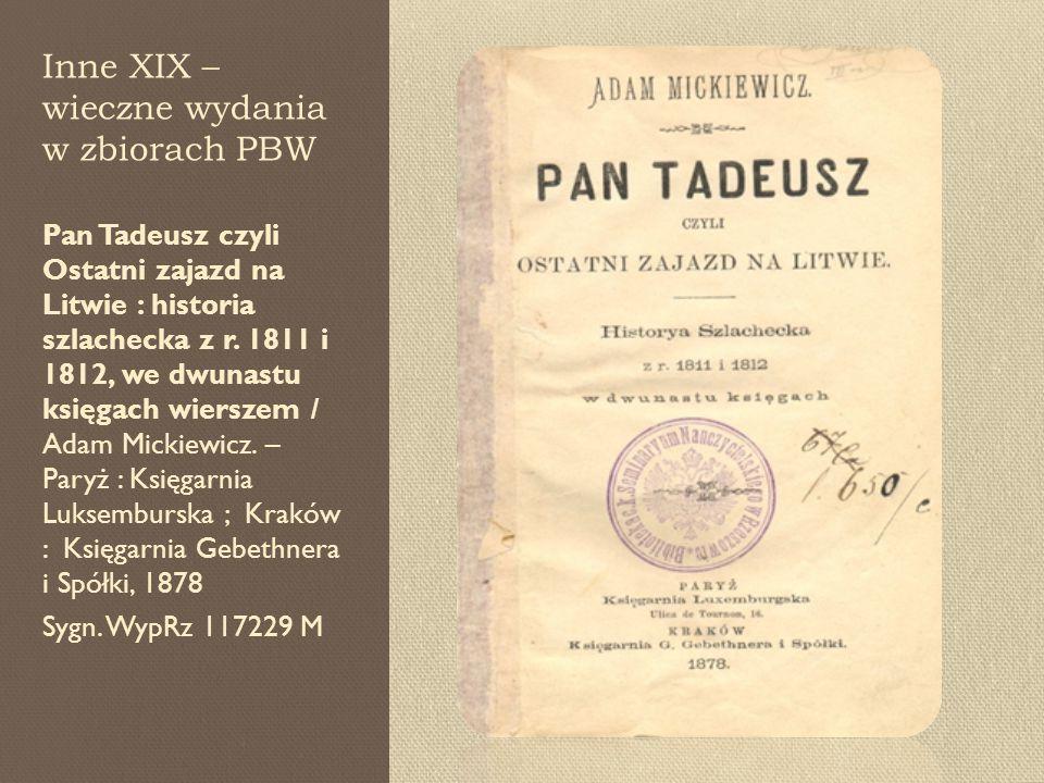 Inne XIX – wieczne wydania w zbiorach PBW