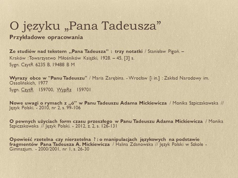 """O języku """"Pana Tadeusza"""