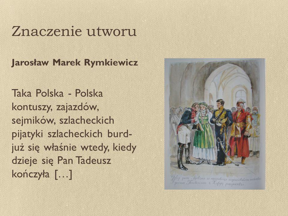 Znaczenie utworu Jarosław Marek Rymkiewicz.