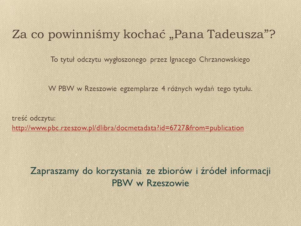 """Za co powinniśmy kochać """"Pana Tadeusza"""