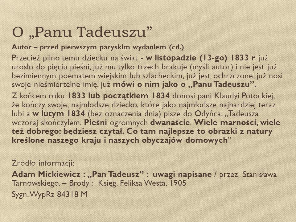 """O """"Panu Tadeuszu Autor – przed pierwszym paryskim wydaniem (cd.)"""