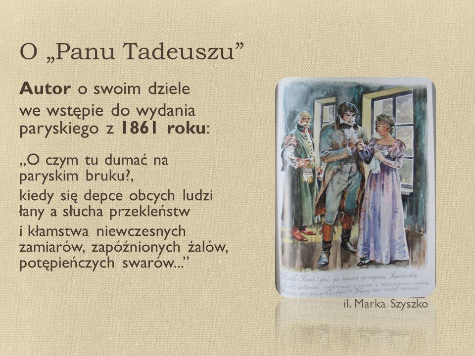 "O ""Panu Tadeuszu Autor o swoim dziele"