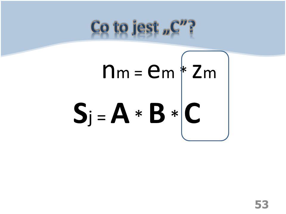 """Co to jest """"C nm = em * zm Sj = A * B * C"""