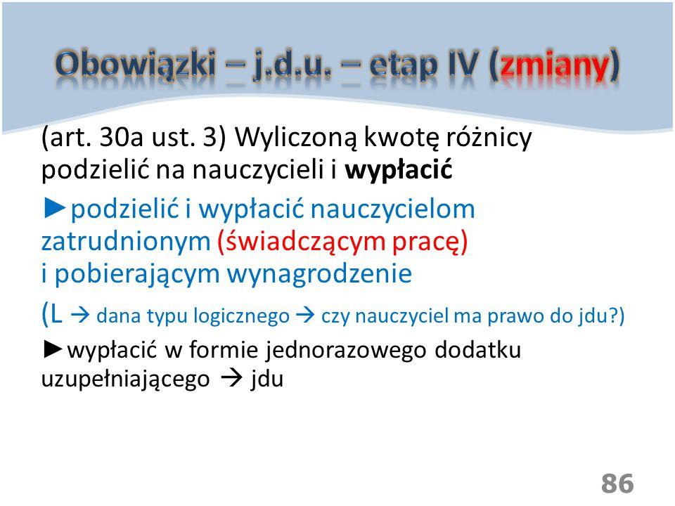 Obowiązki – j.d.u. – etap IV (zmiany)