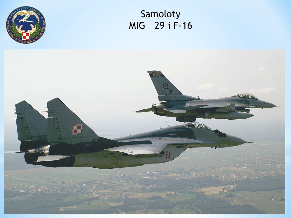Samoloty MIG – 29 i F-16.