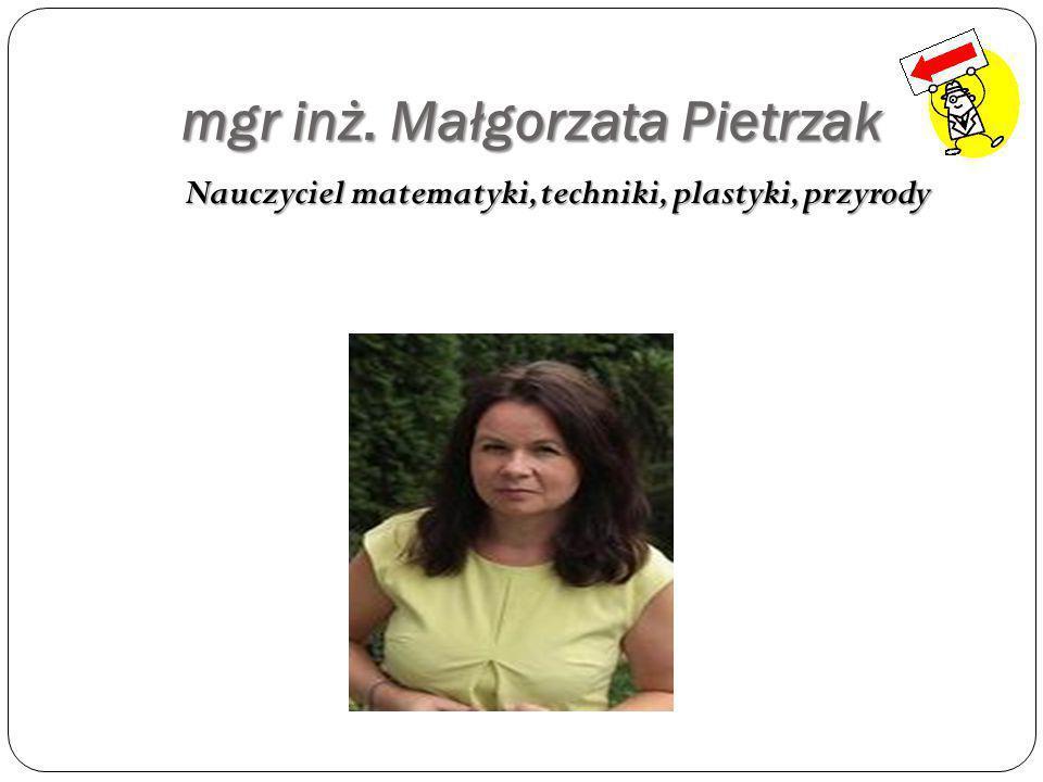 mgr inż. Małgorzata Pietrzak