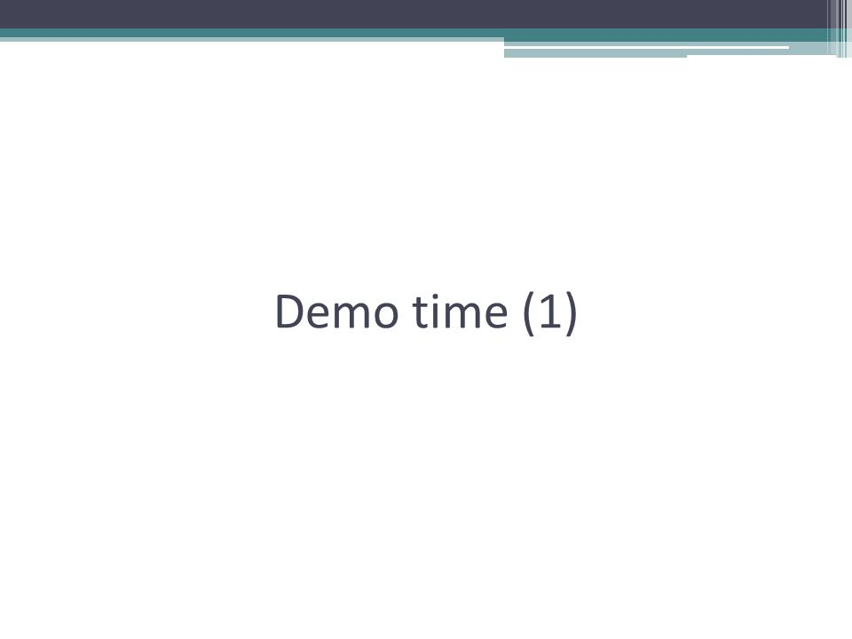 Demo time (1)