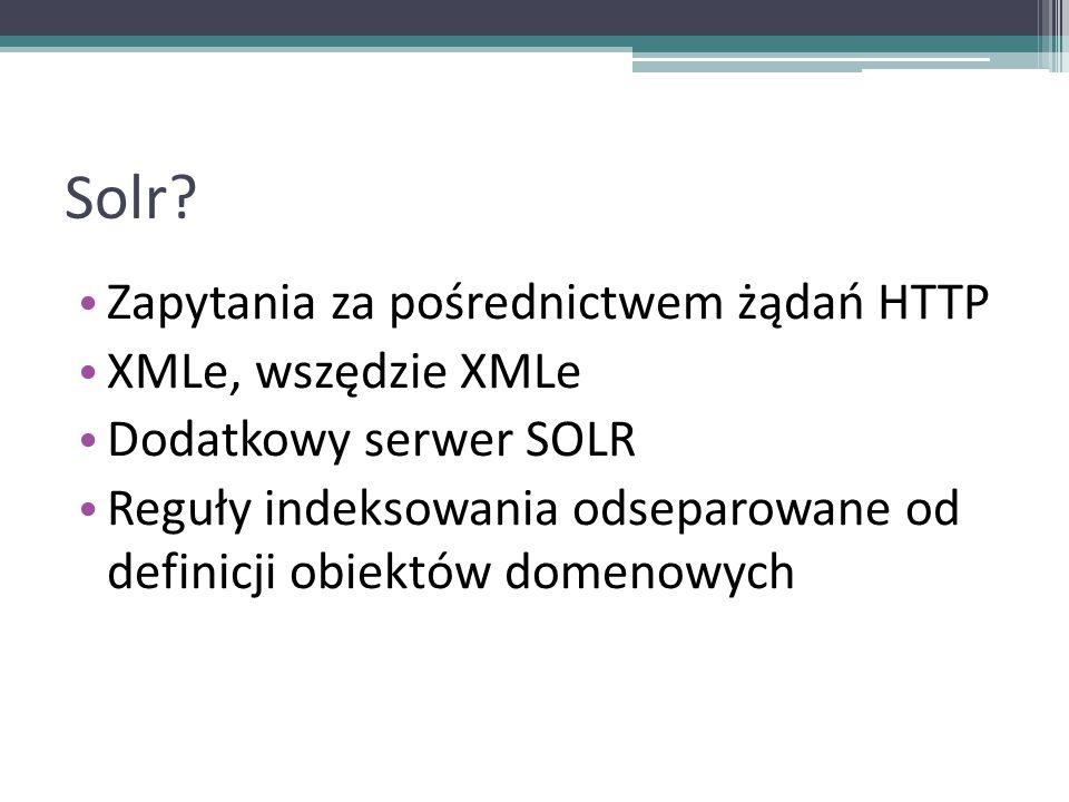 Solr Zapytania za pośrednictwem żądań HTTP XMLe, wszędzie XMLe