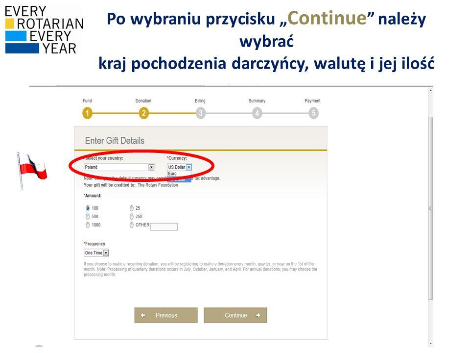 """Po wybraniu przycisku """"Continue należy wybrać kraj pochodzenia darczyńcy, walutę i jej ilość"""