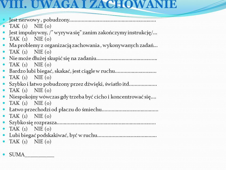 VIII. UWAGA I ZACHOWANIE