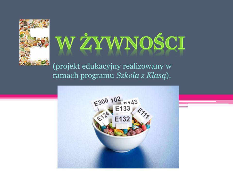 (projekt edukacyjny realizowany w ramach programu Szkoła z Klasą).