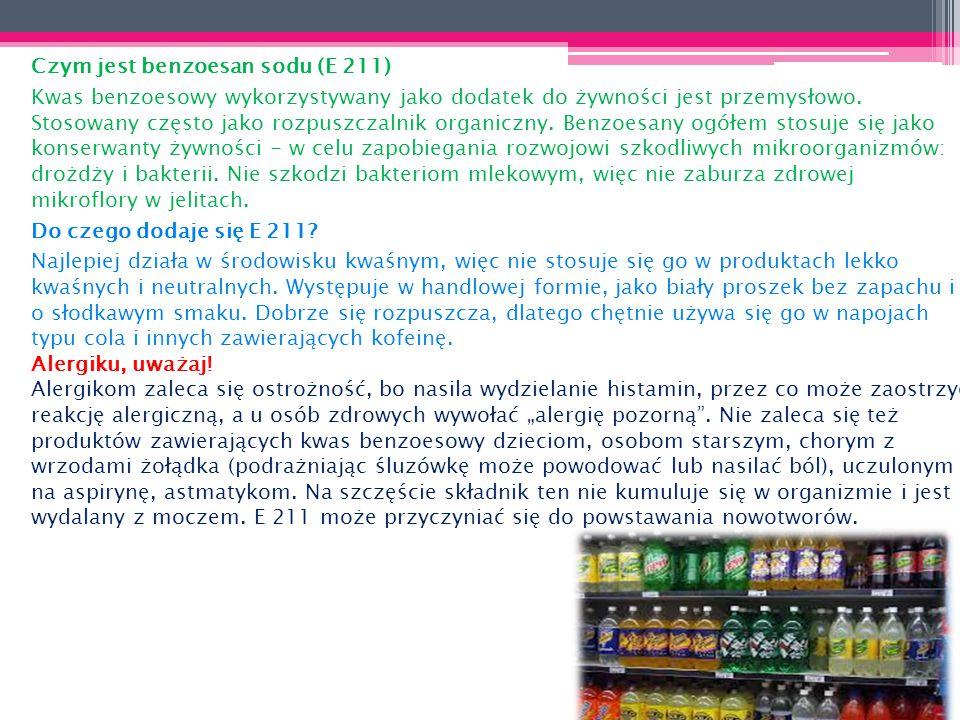 Czym jest benzoesan sodu (E 211)