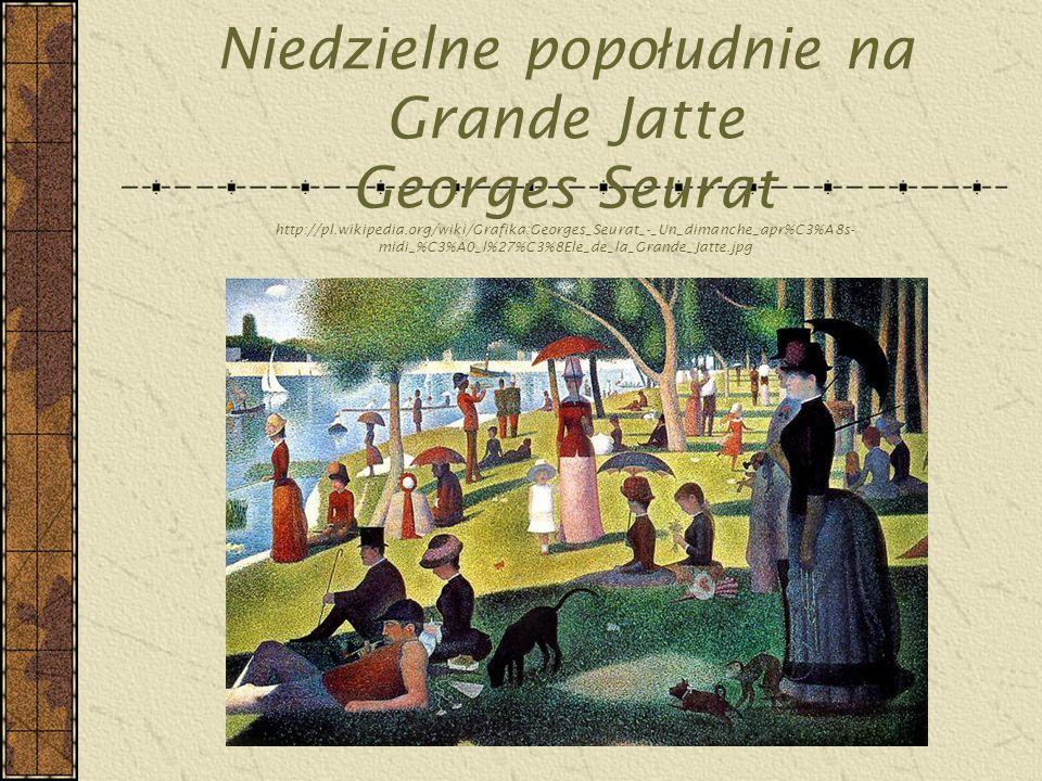 Niedzielne popołudnie na Grande Jatte Georges Seurat http://pl