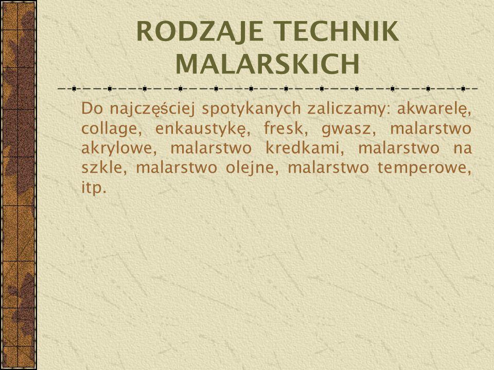RODZAJE TECHNIK MALARSKICH