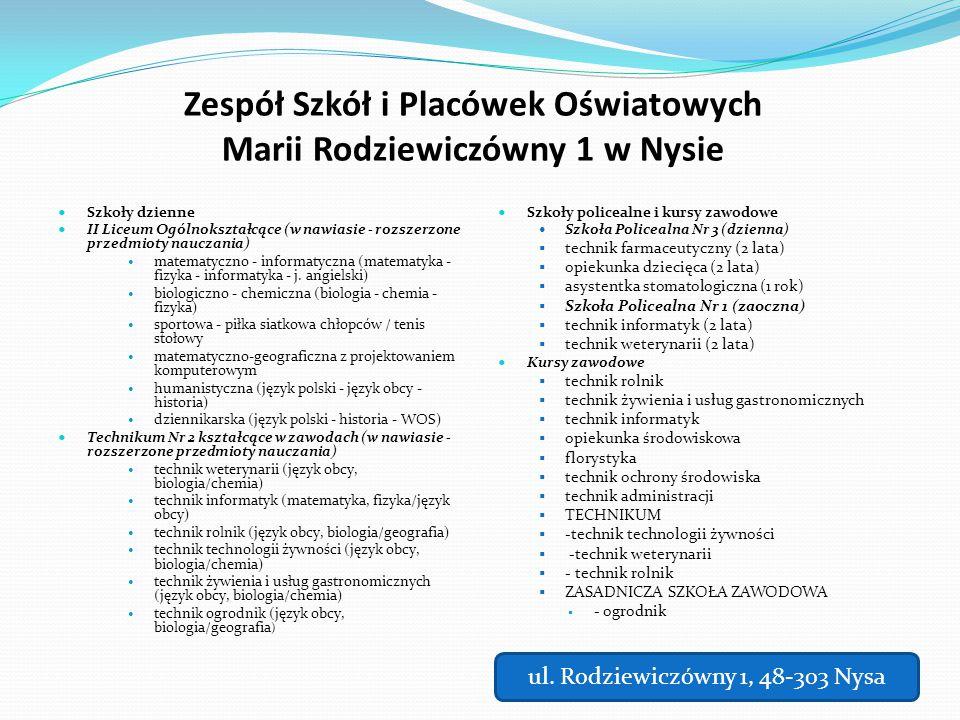 Zespół Szkół i Placówek Oświatowych Marii Rodziewiczówny 1 w Nysie