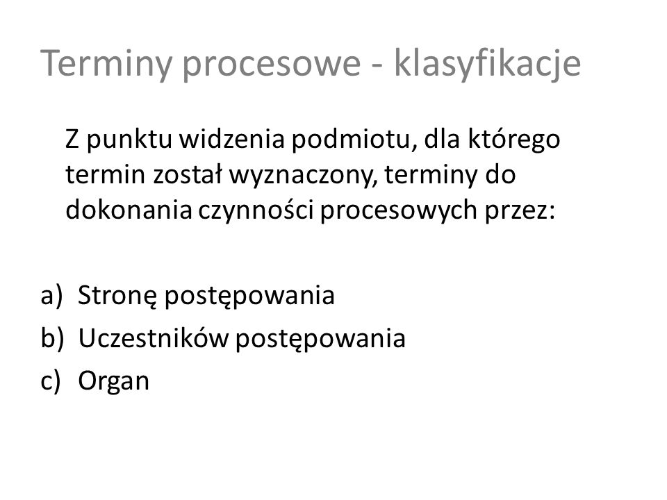 Terminy procesowe - klasyfikacje