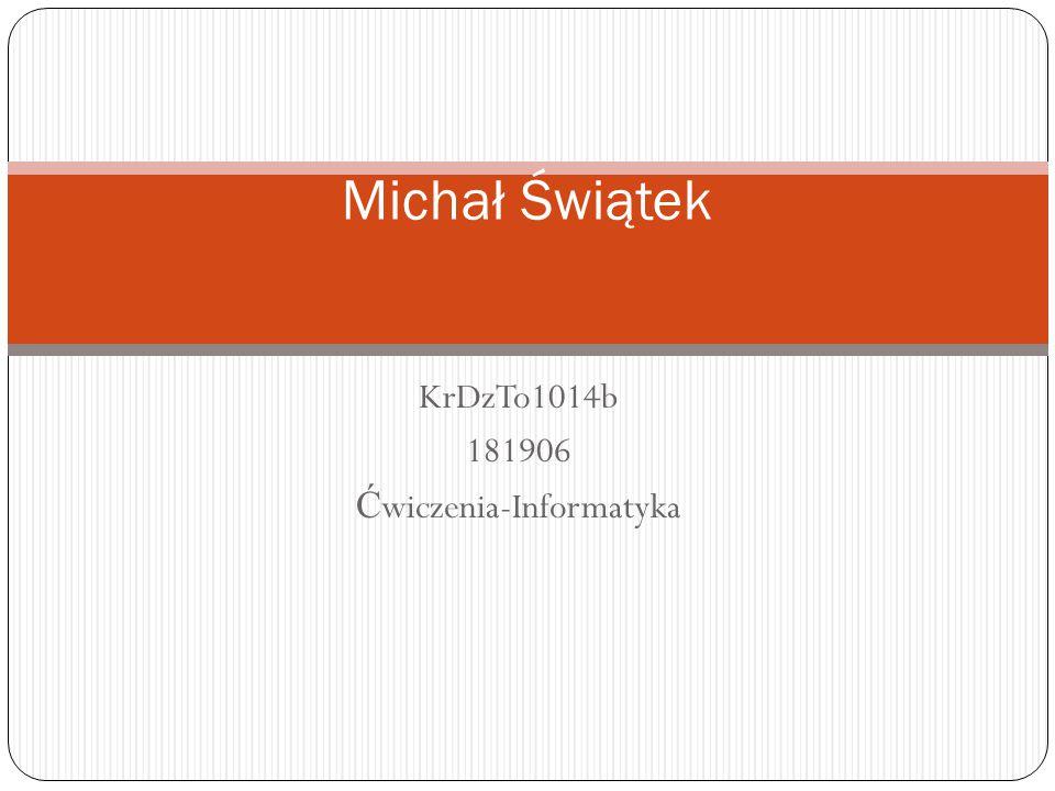 KrDzTo1014b 181906 Ćwiczenia-Informatyka