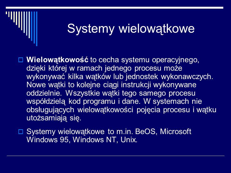 Systemy wielowątkowe