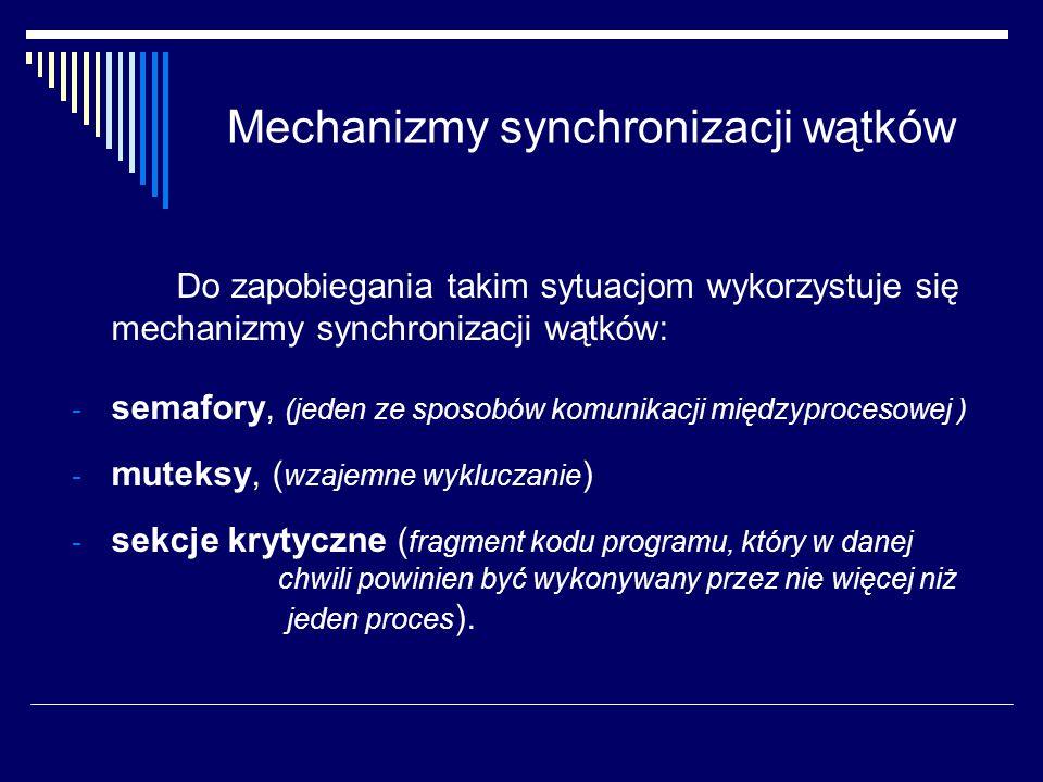 Mechanizmy synchronizacji wątków