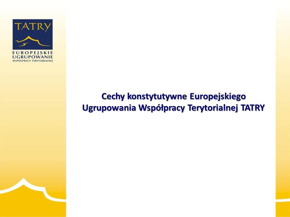 2014-01-15 Cechy konstytutywne Europejskiego Ugrupowania Współpracy Terytorialnej TATRY