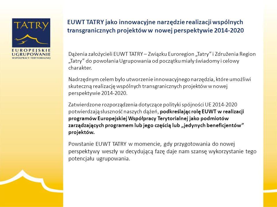 2014-01-15 EUWT TATRY jako innowacyjne narzędzie realizacji wspólnych transgranicznych projektów w nowej perspektywie 2014-2020.