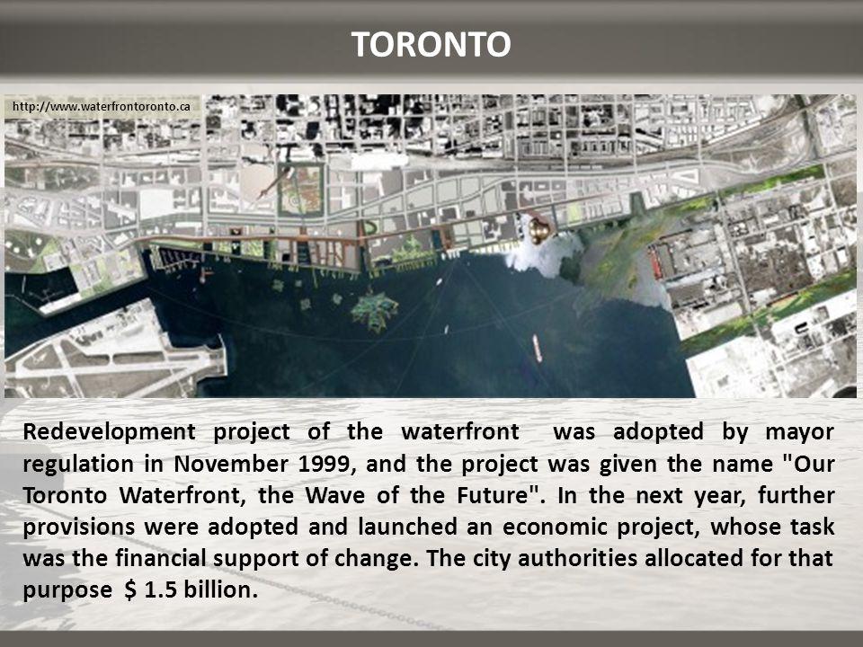 TORONTO http://www.waterfrontoronto.ca.
