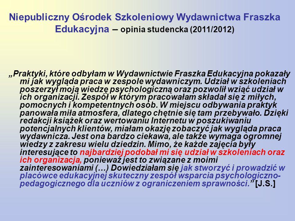 Niepubliczny Ośrodek Szkoleniowy Wydawnictwa Fraszka Edukacyjna – opinia studencka (2011/2012)