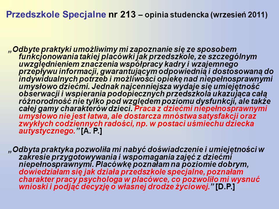 Przedszkole Specjalne nr 213 – opinia studencka (wrzesień 2011)