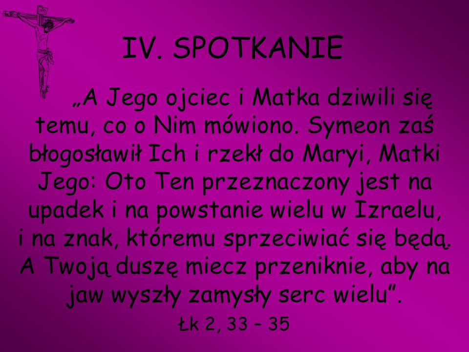 IV. SPOTKANIE