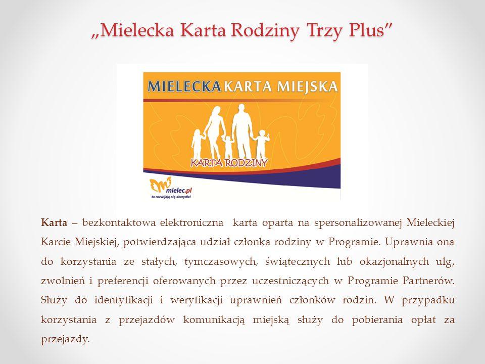 """""""Mielecka Karta Rodziny Trzy Plus"""