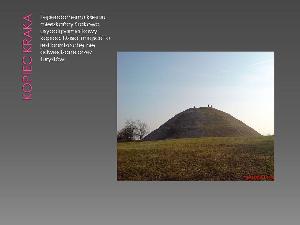 Kopiec Kraka Legendarnemu księciu mieszkańcy Krakowa usypali pamiątkowy kopiec.