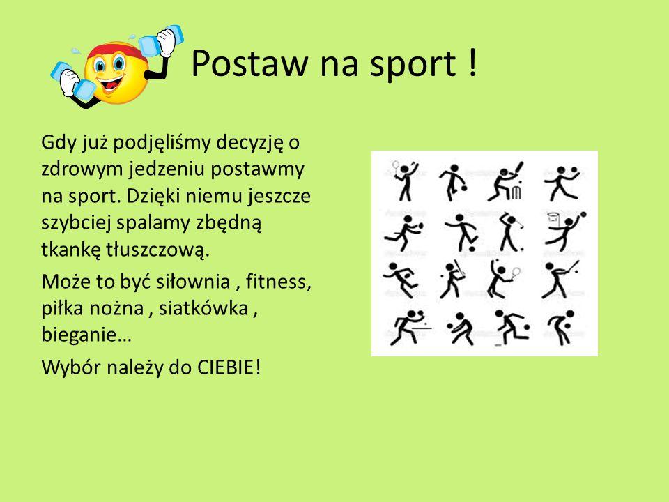 Postaw na sport !