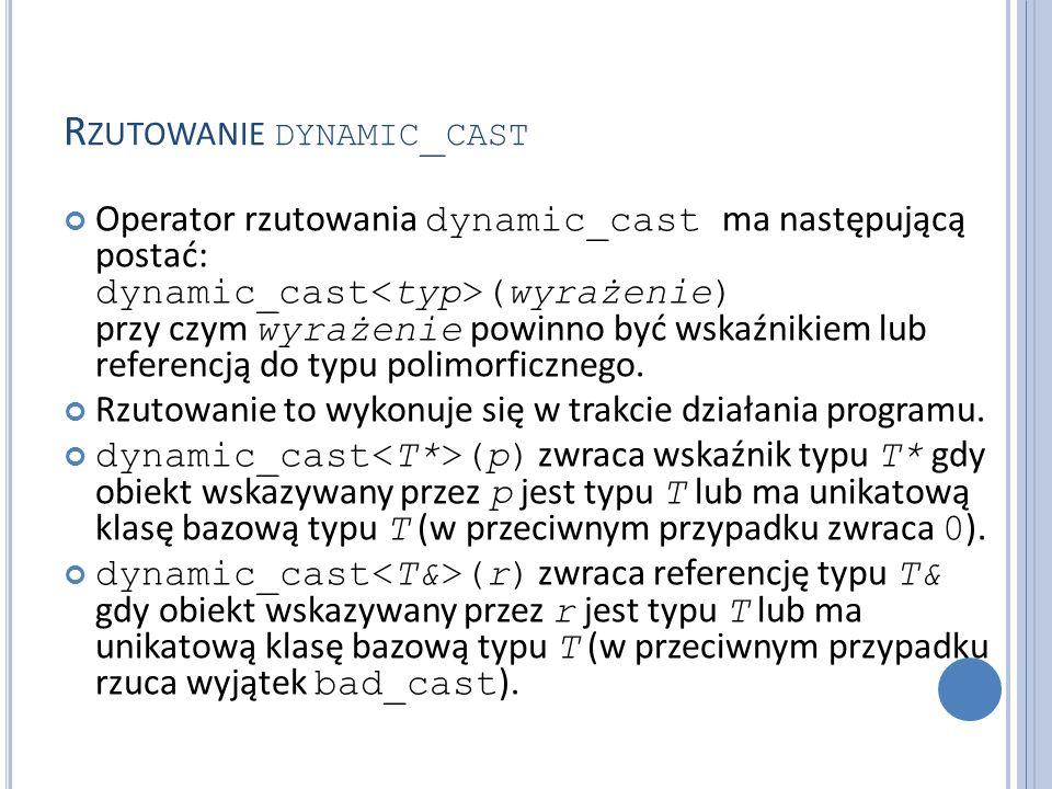 Rzutowanie dynamic_cast