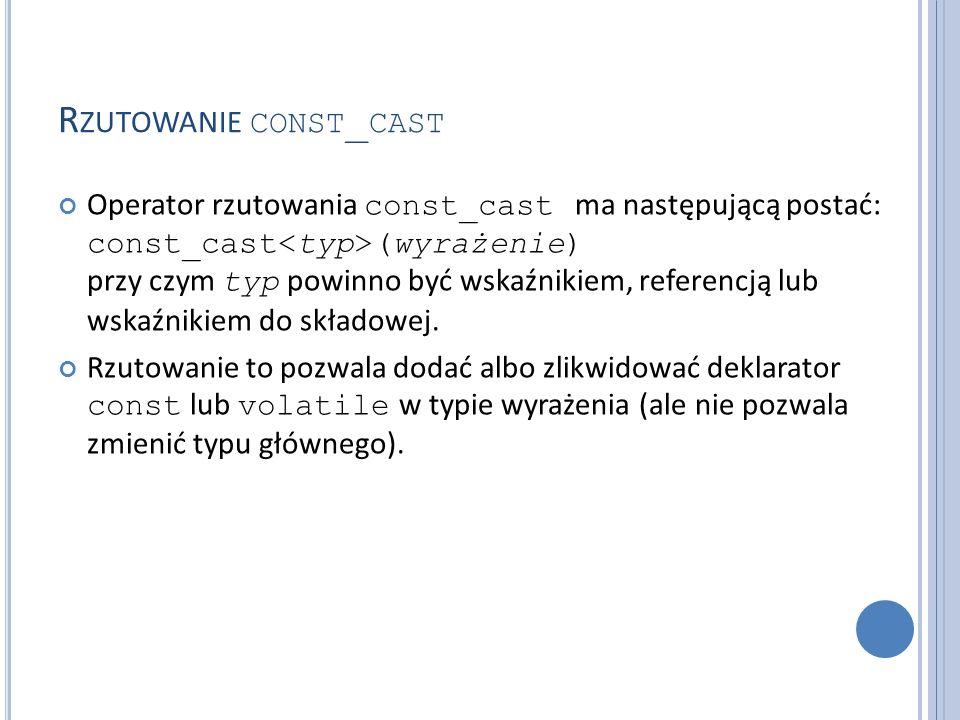 Rzutowanie const_cast