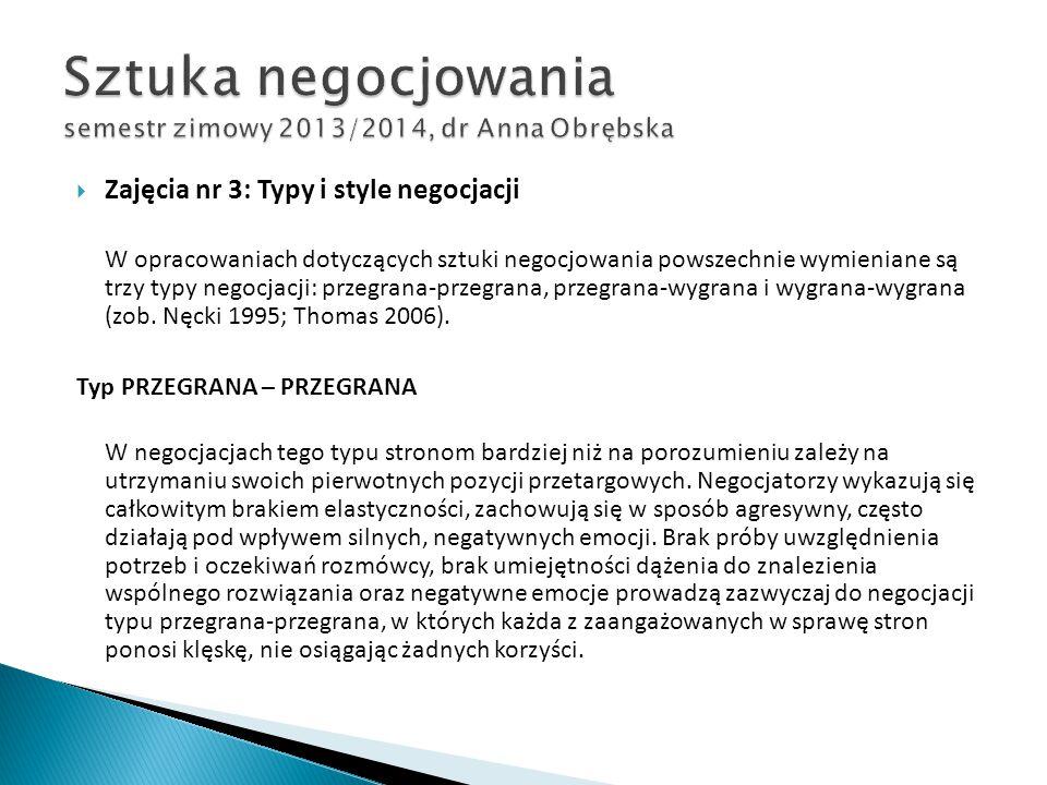 Sztuka negocjowania semestr zimowy 2013/2014, dr Anna Obrębska