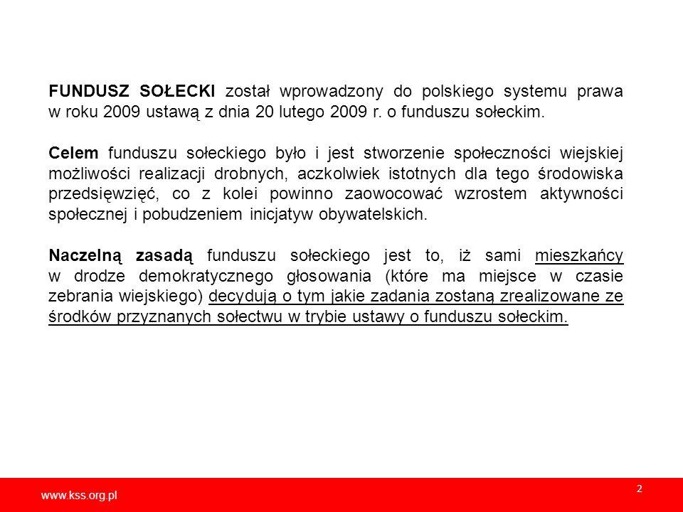 FUNDUSZ SOŁECKI został wprowadzony do polskiego systemu prawa w roku 2009 ustawą z dnia 20 lutego 2009 r. o funduszu sołeckim.
