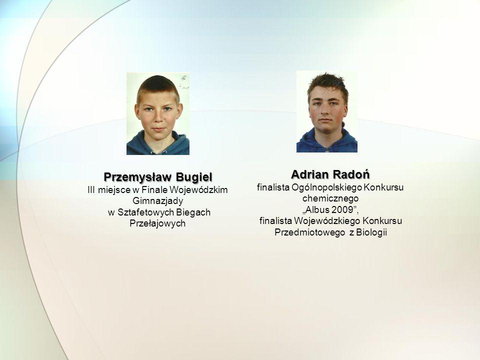 Przemysław Bugiel Adrian Radoń