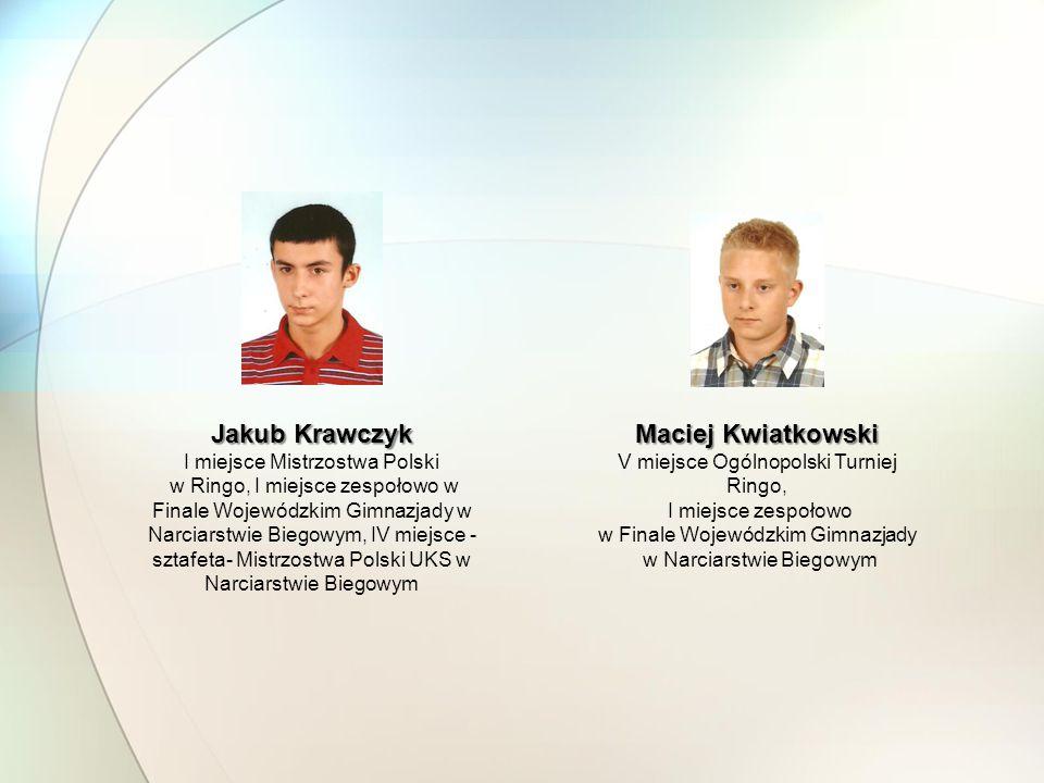 Jakub Krawczyk Maciej Kwiatkowski