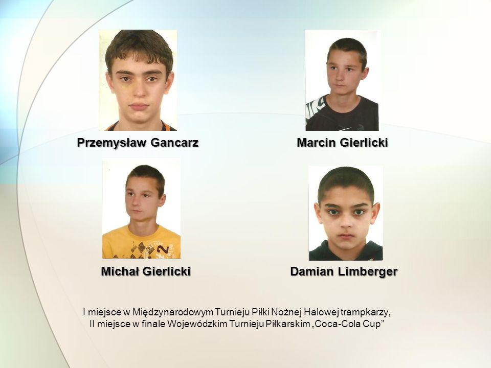 Przemysław Gancarz Marcin Gierlicki Michał Gierlicki Damian Limberger