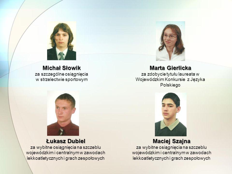 Michał Słowik Marta Gierlicka Łukasz Dubiel Maciej Szajna