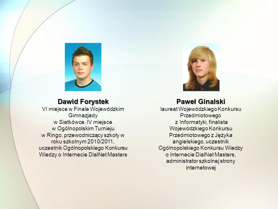 Dawid Forystek Paweł Ginalski