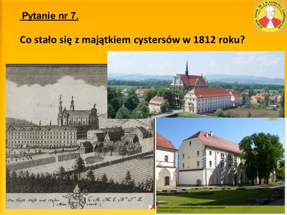 Co stało się z majątkiem cystersów w 1812 roku