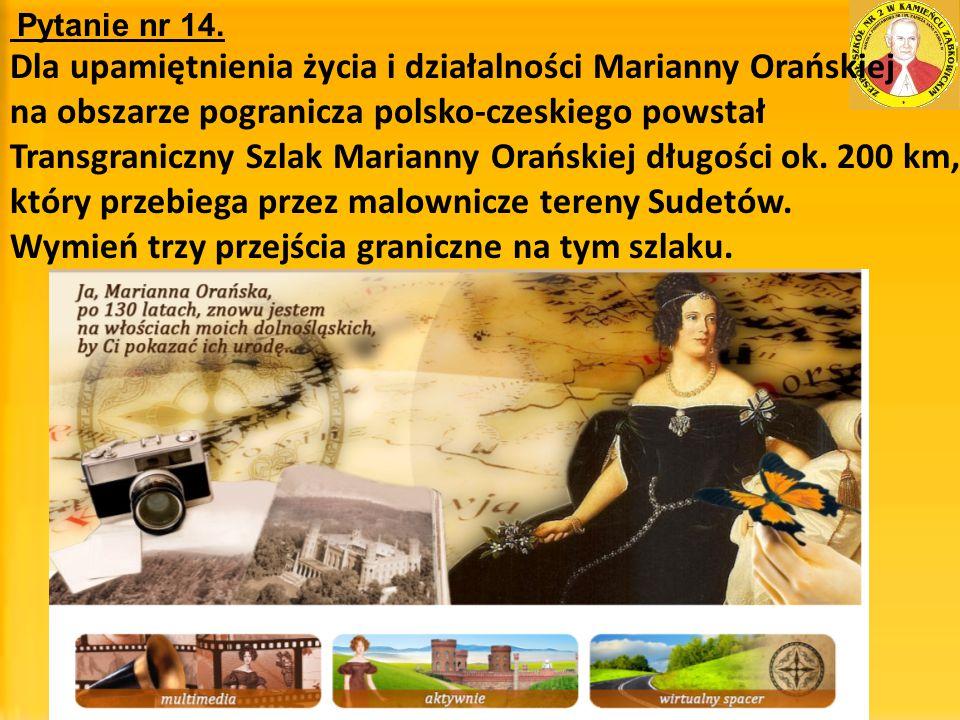 Dla upamiętnienia życia i działalności Marianny Orańskiej